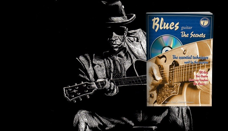 Blues guitar the secrets