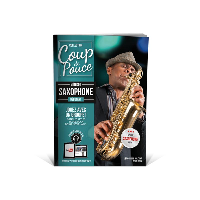 une m thode incontournable pour apprendre jouer du saxophone. Black Bedroom Furniture Sets. Home Design Ideas