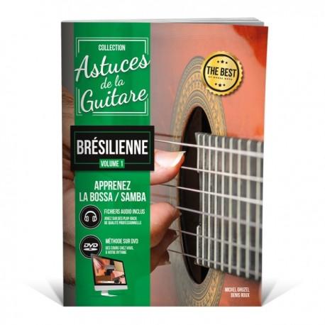 Astuces de la guitare brésilienne vol.1 - Méthode de Bossa, Samba