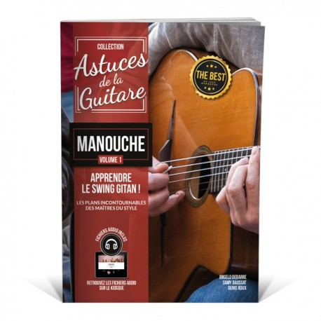 Astuces de la guitare manouche vol.1 - La technique manouche.