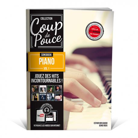 Coup de pouce Songbook piano vol.1 - Une sélection de morceaux connus
