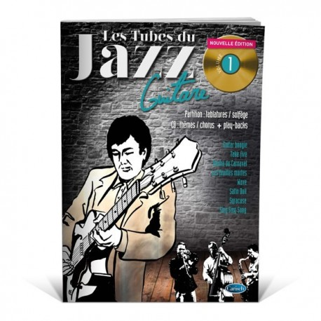 Les Tubes du jazz guitare vol 1