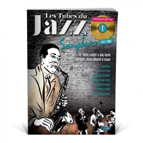 Les tubes du jazz saxophone vol.1 - Jouez des standards au saxo
