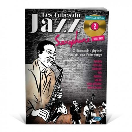 les Tubes du jazz saxophone vol 2