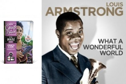 Morceau bonus ukulélé - What a wonderful world - Louis Armstrong
